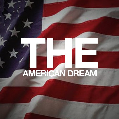 "the american dream from the perspective What's your american dream score and how our experiences shape our view of the ""american dream i feel that i am living the american dream."