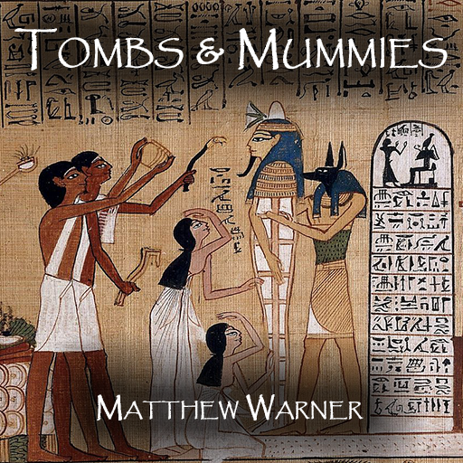 Tombs & Mummies